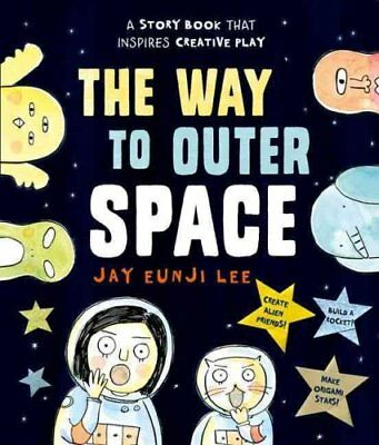 The Way to Outer Space by Jay Eunji Lee 9780192744760 (Paperback, 2016)