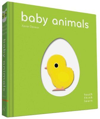 Touchthinklearn Baby Animals by Xavier Deneux 9781452145198 (Board book, 2016)