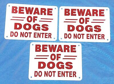 "3 signs 14"" x 10""   BEWARE OF DOGS DO NOT ENTER HEAVY  heavy aluminum red/white"