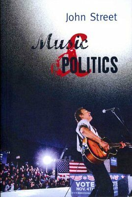 Music and Politics by John Street 9780745635446 (Paperback, 2011)