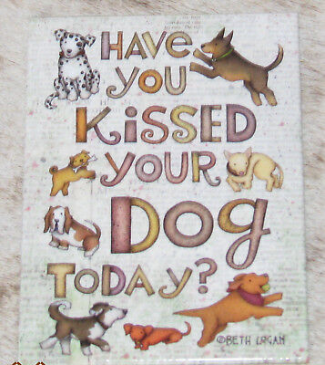 "LEANIN TREE ""Have You Kissed Your Dog Today?"" Refrigerator Fridge Magnet #31440"