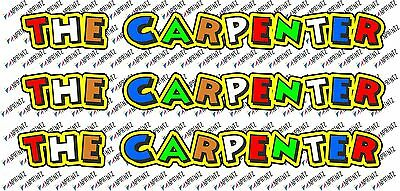 Valentino Rossi style text - THE CARPENTER  !! x3  stickers / decals - 5in x 1in