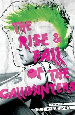 The Rise and Fall of the Gallivanters (Hardcover), Beaufrand, M. . 9781419714955