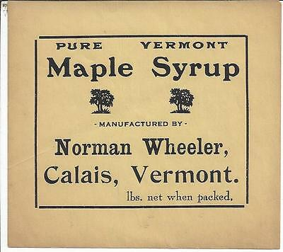 Label,pure Vermont Maple Syrup,manufactured By Norman Wheeler,calais, Vermont