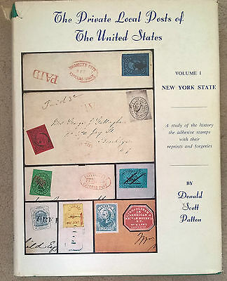 The Private Local Posts of the United States Volume 1 New York State Forgery
