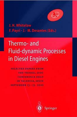 Thermofluiddynamic Processes in Diesel Engines J. H. W. Whitelaw