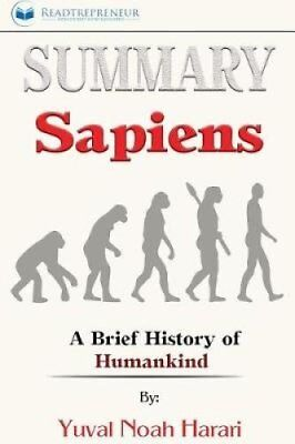 Summary Sapiens: A Brief History of Humankind 9781546919711 (Paperback, 2017)