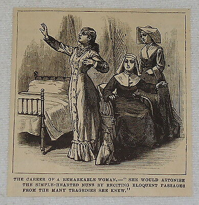 small 1882 magazine engraving ~ REMARKABLE WOMAN RECITING TRAGEDIES TO NUNS