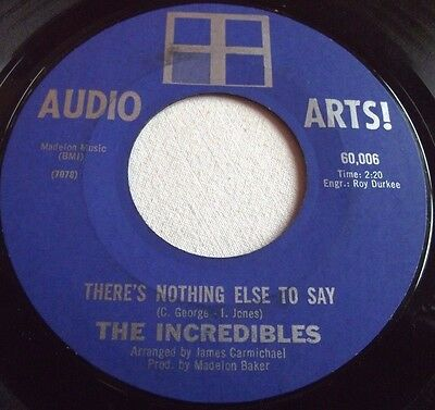 The Incredibles ~ There's Nothing Else To Say ** Us Audio Arts 45