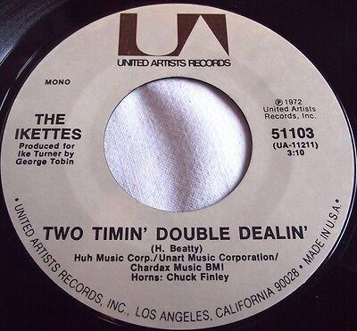 The Ikettes ~ Two Timin' Double Dealin' ** Us United Artists 45