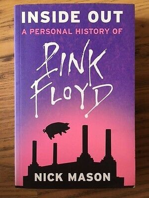 NICK MASON - INSIDE OUT A Personal History of Pink Floyd SIGNED Autographed book
