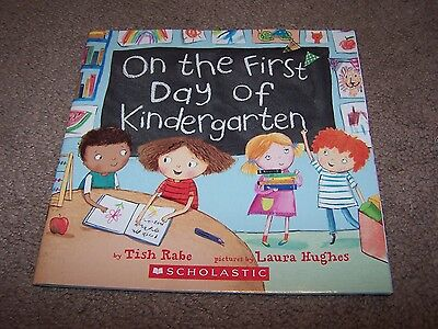 On the First Day of Kindergarten by Tish Rabe ~PAPERBACK BOOK