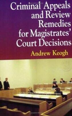 CRIMINAL APPEALS REVIEW REMEDIES P, Keogh, Andrew William, 978185...