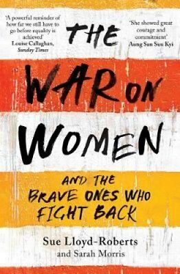 The War on Women by Sue Lloyd-Roberts 9781471153921 (Paperback, 2017)