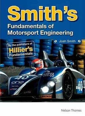 Smith's Fundamentals of Motorsport Engineering by Josh Smith 9781408518083