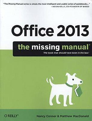 Nancy MacDonald Conner ~ Office 2013: The Missing Manual (Miss ... 9781449357085