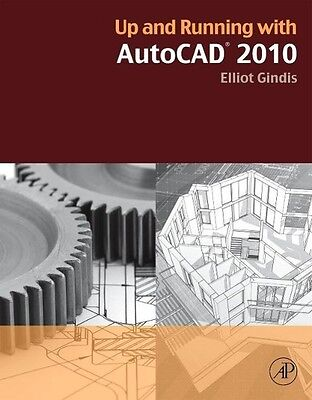 Ilya Gindis / Up and Running with AutoCAD 2010 /  9780123757197