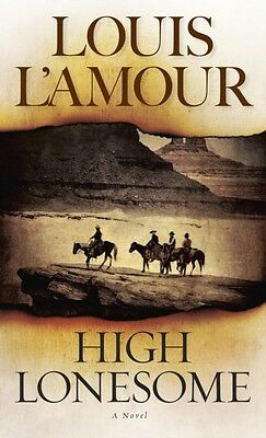 High Lonesome (Paperback), Louis L'Amour, Louis L'Amour, 9780553259728