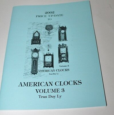 American Clocks Volume 3 - 2002 Price Up-Date By Tran Duy Ly