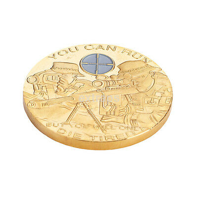 Creative You Can Run But You Will Only Die Tired Soldier Gold Plated Coin CA