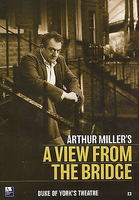 Arthur Millers A VIEW FROM THE BRIDGE Duke Of Yorks 2009 Theatre Programme