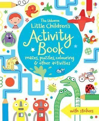 The Usborne Little Children's Activity Book Mazes, Puzzles and ... 9781409586692