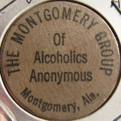 Vintage Alcoholics Anonymous Montgomery, Alabama Wooden Nickel - Token AL Ala.