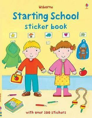 Starting School Sticker Book by Felicity Brooks 9781409534938 (Paperback, 2011)