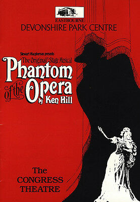 The Phantom of the Opera by Ken Hill EASTBOURNE DEVONSHIRE Theatre Programme ...