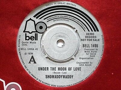 """Showaddywaddy - Under The Moon Of Love - 7"""" Vinyl - Bell Label+Sleeve -Demo Copy"""