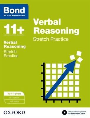 Bond 11+: Verbal Reasoning Stretch Papers: 10-11+ years (Paperbac. 9780192742179