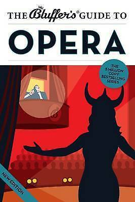 The Bluffer's Guide to Opera (Bluffer's Guides), Keith Hann, New Book
