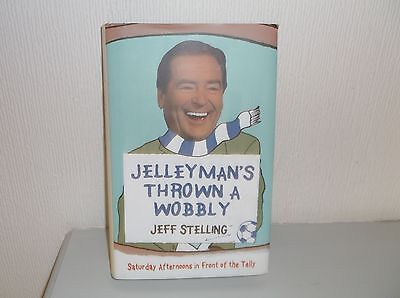 Jelleyman's Thrown a Wobbly: Saturday Afternoons in Front of the Telly by...