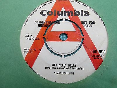 "Shawn Phillips - Hey Nelly Nelly. 1965 Demo Uk Vinyl 7"" . Columbia Db7611"