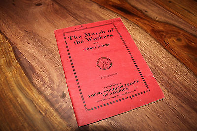 The March of the Workers & Other Songs - Labor History, Socialism Communism, IWW