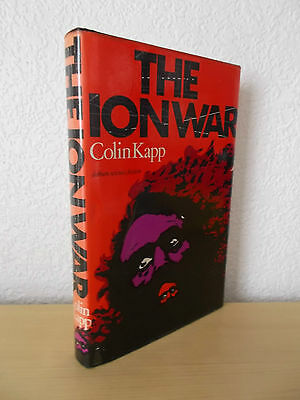 THE ION WAR  by COLIN KAPP - 1st UK HARDBACK EDITION * ONCE-READ *