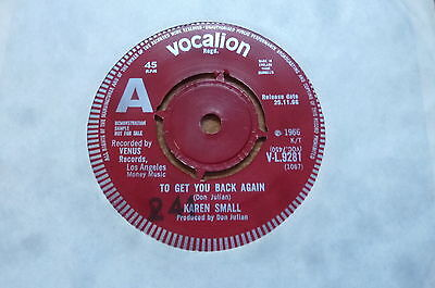 Karen Small - To Get You Back Again 1966 UK 45 VOCALION DEMO NORTHERN SOUL