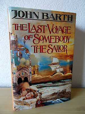 THE LAST VOYAGE OF SOMEBODY THE SAILOR by JOHN BARTH 1st UK HARDBACK EDITION
