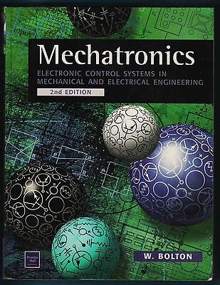 W.Bolton - Mechatronics (2nd Edition 1999) - Electronic Control Systems in Mecha