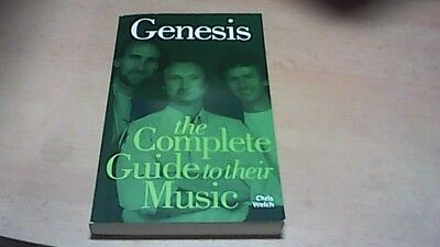 Genesis-Book-The Complete Guide To Their Music-Chris Welch-Pb-2005- 127 Pages