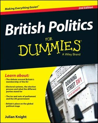 British Politics For Dummies by Julian Knight 9781118971505 (Paperback, 2015)