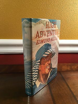 "1955 1st Edition/Printing ""HIGH ADVENTURE"" by Edmund Hillary  Climbing Everest"