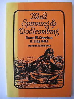 HAND SPINNING & WOOLCOMBING - GRACE CROWFOOT / H. Ling ROTH
