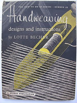 HANDWEAVING DESIGNS and INSTRUCTIONS by LOTTE BECHER