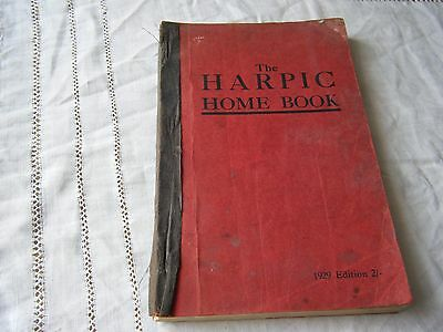 The Harpic Home Book, Household Hints/tips, Food/recipes, Etc, 2Nd Edition 1929
