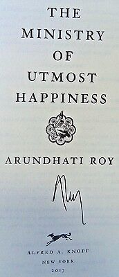 THE MINISTRY OF UTMOST HAPPINESS by Arundhati Roy (2017) ~ SIGNED ~ First, First