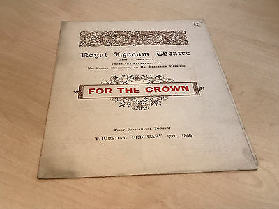 1896 Royal Lyceum Theatre Programme - For The Crown - Opening Night