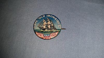 """Vintage 1925 Save Old Ironsides Us Frigate Constitution Lapel Pin Button 3/4"""""""
