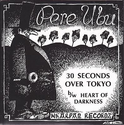 """PERE UBU 30 Seconds Over Tokyo / Heart of Darkness 7"""" p/s + insert"""
