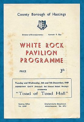 """1949 White Rock Pavilion, Hastings Programme """"toad Of Toad Hall"""""""